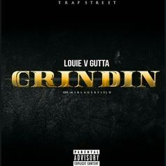 Louie V Gutta - Grindin (Freestyle)