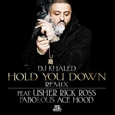 DJ Khaled - Hold You Down (Remix) Feat. Usher, Rick Ross, Fabolous & Ace Hood
