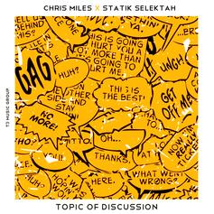 Chris Miles - Topic Of Discussion  (Prod. By Statik Selektah)