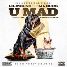 Lil Mouse - U Mad Feat. Lil Durk
