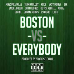 Statik Selektah - Boston Vs. Everybody Feat. Various Artists