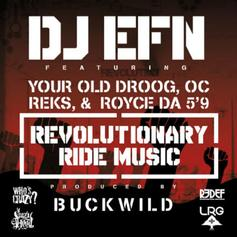"DJ EFN - Revolutionary Ride Music Feat. Your Old Droog, Royce Da 5'9"", OC & Reks"