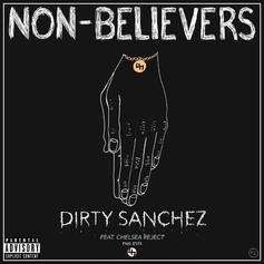 Dirty Sanchez - Non-Believers Feat. Chelsea Reject