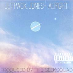 Jetpack Jones - Alright