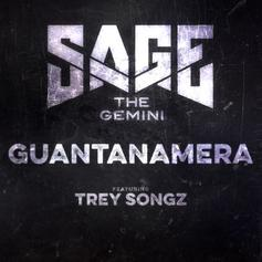 Sage The Gemini - Guantanamera Feat. Trey Songz
