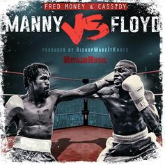 Cassidy & Fred Money - Manny Vs. Floyd