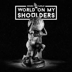 Deniro Farrar - World On My Shoulders 3.0