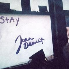Jean Deaux - Stay (Prod. By Donnie Trumpet)