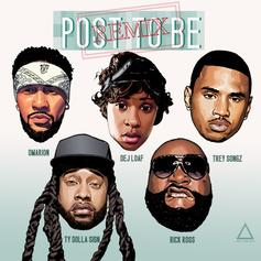 Omarion - Post To Be (Remix) Feat. DeJ Loaf, Trey Songz, Ty Dolla $ign & Rick Ross (Prod. By DJ Mustard)