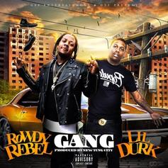 Rowdy Rebel - Gang Feat. Lil Durk