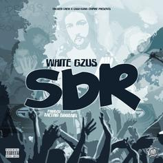 White Gzus - SDR (Prod. By Metro Boomin)
