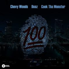 Boaz - 100 Feat. Chevy Woods & Cook Tha Monster