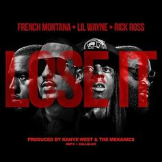 French Montana - Lose It (Gucci Mane) Feat. Rick Ross & Lil Wayne (Prod. By The MeKanics & Kanye West)