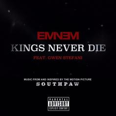 Eminem - Kings Never Die Feat. Gwen Stefani