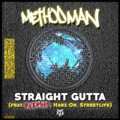 Method Man - Straight Gutta Feat. Redman, Hanz On & Street Life