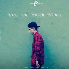 Chris Miles - All In Your Mind (Prod. By Blended Babies)