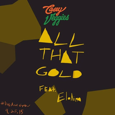 Casey Veggies - All That Gold Feat. Elohim