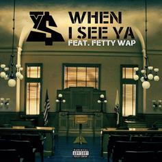 Ty Dolla $ign - When I See Ya Feat. Fetty Wap (Prod. By Cardo & Johnny Juliano)