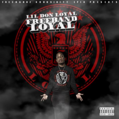 Lil Donald - Freeband Loyal