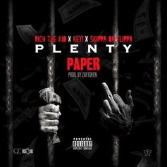 Rich The Kid - Plenty Paper Feat. Key! & Skippa Da Flippa (Prod. By Zaytoven)