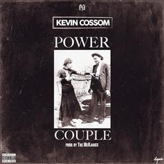 Kevin Cossom - Power Couple (Prod. By The MeKanics)