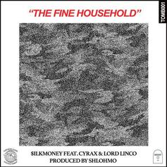 $ilkMoney - The Fine Household Feat. Cyrax! & Lord Linco