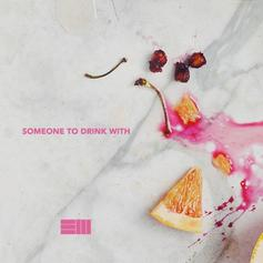 Russ - Someone To Drink With