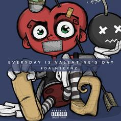 Da Internz - Everyday Is Valentine's Day