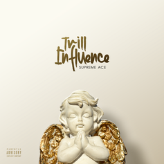 Supreme Ace - Trill Influence