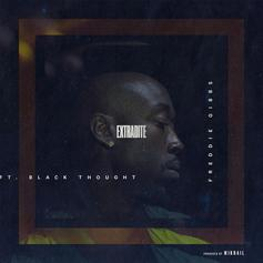 Freddie Gibbs - Extradite Feat. Black Thought