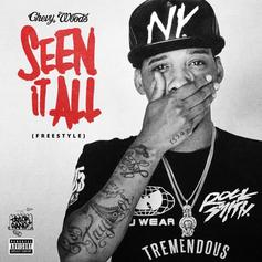 Chevy Woods - Seen It All (Freestyle)