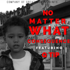 Consequence - No Matter What Feat. Q-Tip