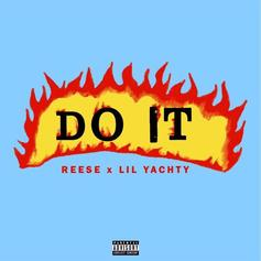 Reese LAFLARE - Do It Feat. Lil Yachty (Prod. By Wheezy)