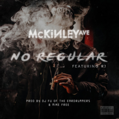 Mckinley Ave - No Regular Feat. RJ