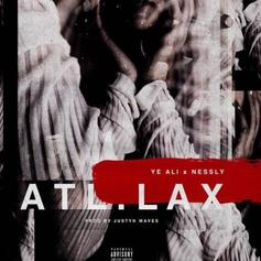 Ye Ali - ATL/LAX Feat. Nessly
