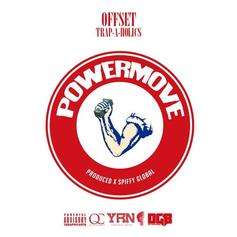 Offset - Power Moves (Prod. By Spiffy Global)
