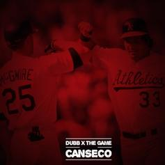 DUBB - Canseco Feat. The Game