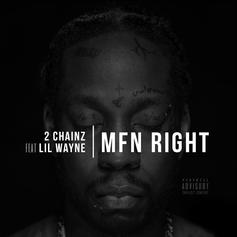 2 Chainz - MFN Right (Remix) Feat. Lil Wayne (Prod. By Mike Will Made It & Zaytoven)