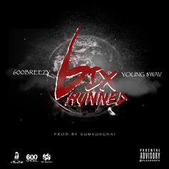 600Breezy - 6ix Hunned Feat. Young Swav