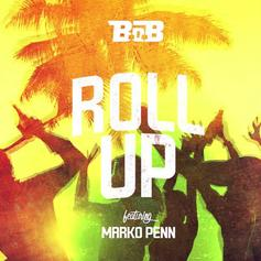 B.o.B - Roll Up Feat. Marko Penn