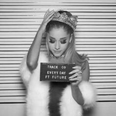 Ariana Grande - Everyday Feat. Future