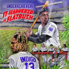 The Underachievers - It Happened In Flatbush