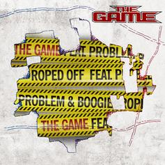 The Game - Roped Off Feat. Problem & Boogie (Prod. By League Of Starz)