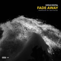 Young Sizzle & Sonny Digital - Fade Away (Prod. By Southside)