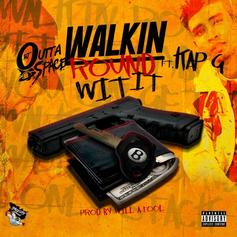 DJ Outta Space - Walk Around With It Feat. Kap-G