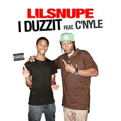 Lil Snupe - iDuzzit Feat. C'Nyle