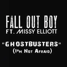 Fall Out Boy - Ghostbusters (I'm Not Afraid) Feat. Missy Elliott