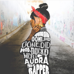 Audra the Rapper - Done.Did (Prod. By Ducko McFli)