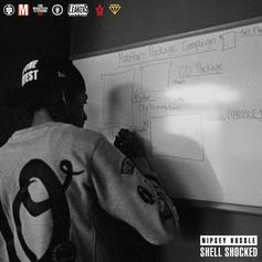 Nipsey Hussle - Shell Shocked
