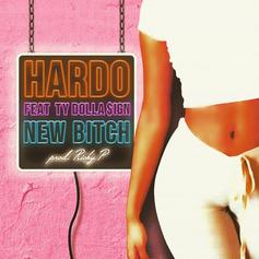 Hardo - New Bitch Feat. Ty Dolla $ign